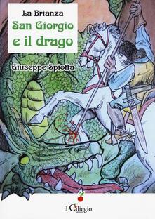La Brianza. San Giorgio e il drago - Giuseppe Spiotta - copertina