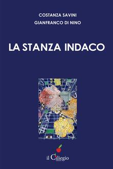 La stanza indaco - Costanza Savini,Gianfranco Di Nino - copertina