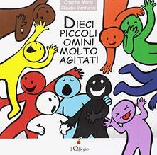Dieci piccoli omini molto agitati. Ediz. a colori.pdf