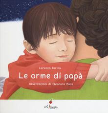 Criticalwinenotav.it Le orme di papà. Ediz. a colori Image