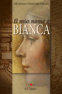 Il Il mio nome è Bianca - Gregori Grgic Massimo - wuz.it