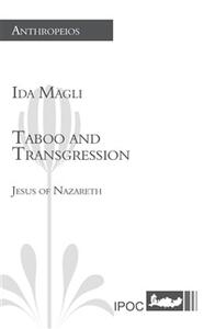 Taboo and transgression. Jesus of Nazareth