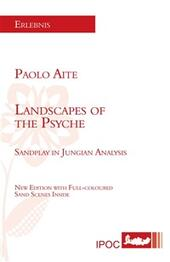 Landscapes of the psyche. Sandplay in Jungian analysis