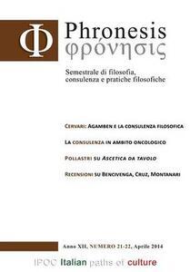 Phronesis. Semestrale di filosofia, consulenza e pratiche filosofiche vol. 21-22