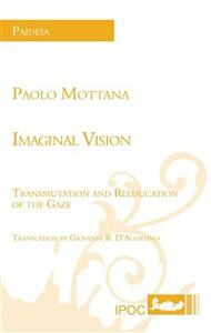 Imaginal vision. Transmulation and reeducation of the gaze