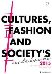Cultures, fashion and society's notebooks (2015). Vol. 3