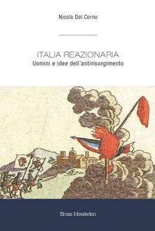 Promoartpalermo.it Italia reazionaria. Uomini e idee dell'antirisorgimento Image