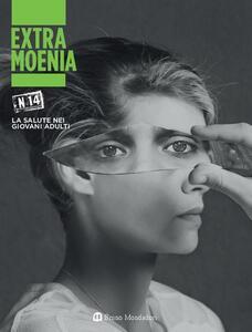 Extra moenia. Vol. 14: salute nei giovani adulti, La. - copertina