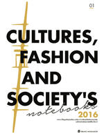 Cultures, fashion and society's notebooks (2016). Vol. 1