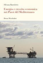 Energia e crescita economica nei paesi del Mediterraneo