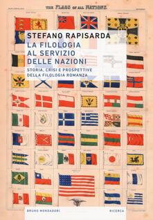La filologia al servizio delle nazioni. Storia, crisi e prospettive della filologia romanza.pdf