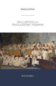 Sallustio e la «rivoluzione» romana