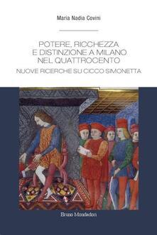 Ipabsantonioabatetrino.it Potere, ricchezza e distinzione a Milano nel Quattrocento. Nuove ricerche su Cicco Simonetta Image