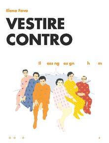 Birrafraitrulli.it Vestire contro. Il dressing design di Archizoom Image