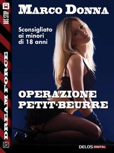 Ebook Operazione Petit-beurre Donna, Marco