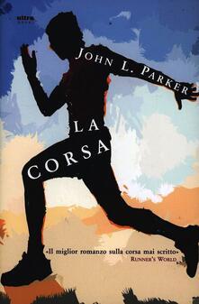 La corsa - John L. Parker - copertina