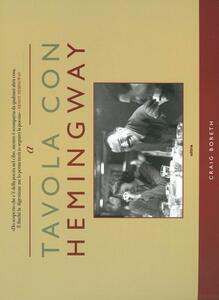 A tavola con Hemingway