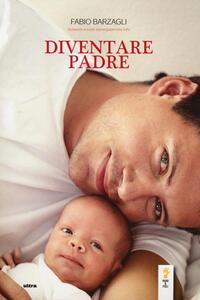 Diventare padre - Fabio Barzagli - 4