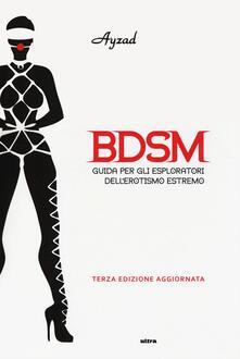 Amatigota.it BDSM. Guida per gli esploratori dell'erotismo estremo Image