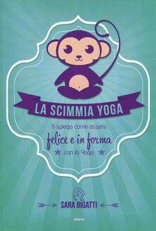 Milanospringparade.it La scimmia yoga. Ti spiega come essere felice e in forma con lo yoga Image