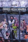 Libro Favole alla sbarra. Processo ai buoni e ai cattivi dei cartoni animati Enzo Beretta