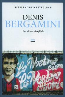 Winniearcher.com Denis Bergamini. Una storia sbagliata Image