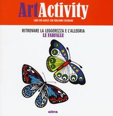 Art activity. Ritrovare la leggerezza e lallegria. Le farfalle.pdf