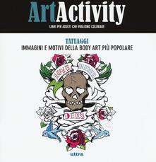 Recuperandoiltempo.it Art activity. Tatuaggi. Immagini e motivi della body art più popolare Image