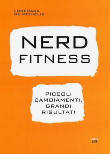 Premioquesti.it Nerd fitness. Piccoli cambiamenti, grandi risultati Image