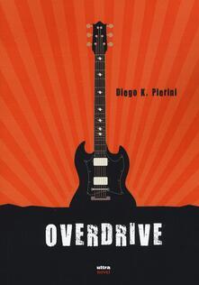 Overdrive - Diego K. Pierini - copertina