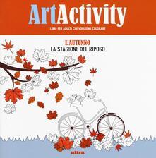 Grandtoureventi.it Art activity pocket. L'autunno. La stagione del riposo Image