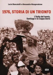Nordestcaffeisola.it 1976, storia di un trionfo. L'ltalia del tennis, Santiago e la Coppa Davis Image