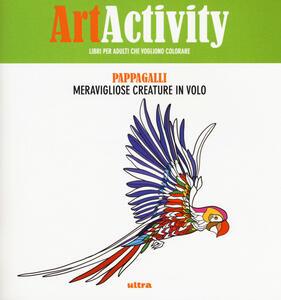 Art activity. Pappagalli. Meravigliose creature il volo