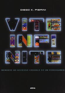 Vite infinite - Diego K. Pierini - copertina