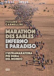 Parcoarenas.it Marathon des sables. Inferno e paradiso. L'ultramaratona più dura del mondo Image