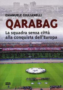 Premioquesti.it Qarabag. La squadra senza città alla conquista dell'Europa Image