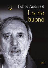 Lo Lo zio buono - Andreasi Felice - wuz.it