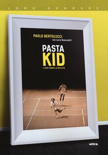 Pasta Kid. Il mio tennis, la mia vita.pdf