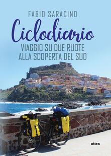 Radiospeed.it Ciclodiario. Viaggio su due ruote alla scoperta del Sud Image