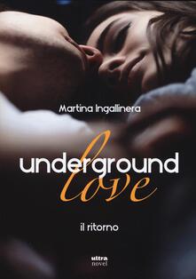 Grandtoureventi.it Underground love. Il ritorno Image