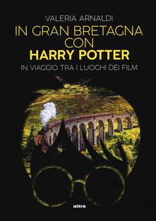 Recuperandoiltempo.it In Gran Bretagna con Harry Potter. In viaggio tra i luoghi dei film Image