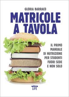 Birrafraitrulli.it Matricole a tavola. Il primo manuale di nutrizione per studenti fuori sede e non solo Image