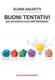 Letterarioprimopiano.it Buoni tentativi per prendersi cura dell'Alzheimer Image