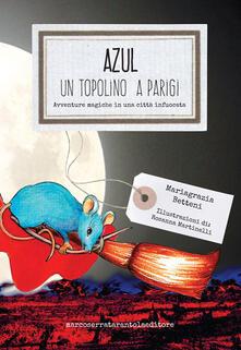 Antondemarirreguera.es Azul, un topolino a Parigi. Avventure magiche in una città infuocata Image