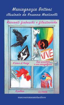 Daddyswing.es Racconti fiabeschi e filastrocche: Il corvo di Parigi-Due scoiattoli e una mongolfiera-Il pollaio-La cresta Image