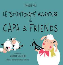 Le «stontonate» avventure di Capa & Friends. Ediz. illustrata.pdf