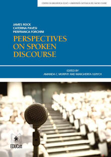 Perspectives on spoken discourse