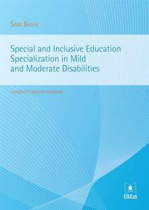 Special and inclusive education specialization in mild and moderate disabilities
