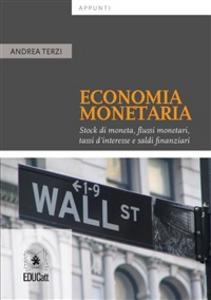 Ebook Appunti di economia monetaria Terzi, Andrea