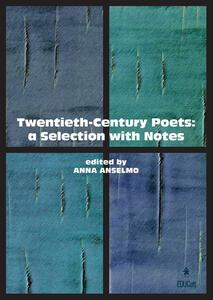 Twenieth-century poets: a selection with notes